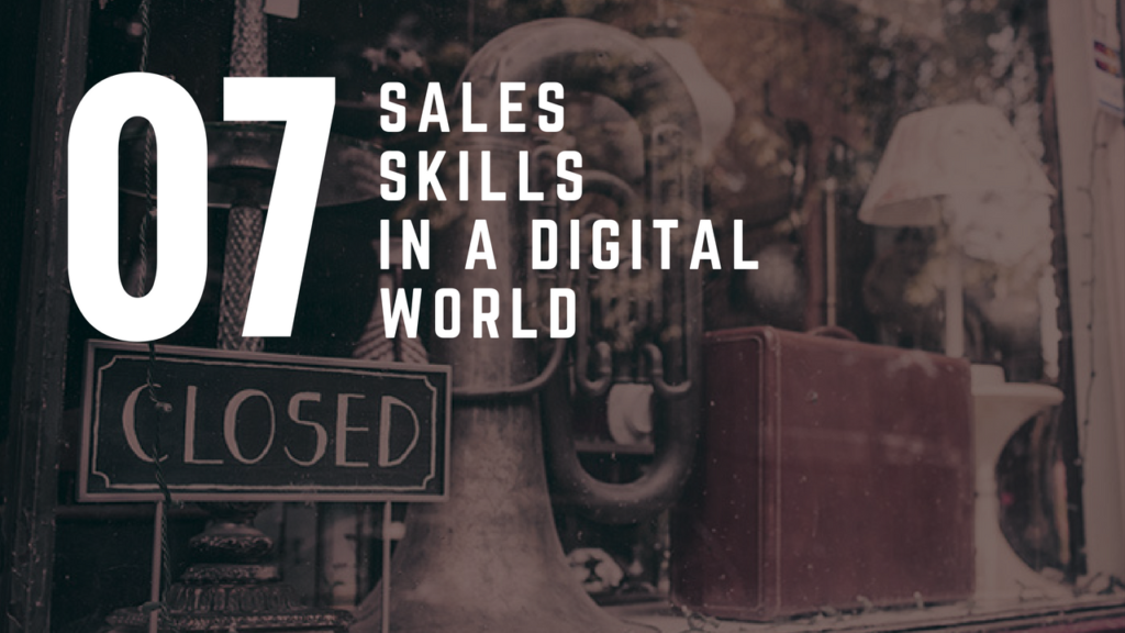 How To Use Sales Skills Effectively In A Digital World