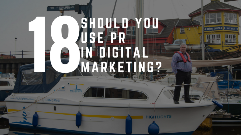 Why You Should Use PR In Digital Marketing
