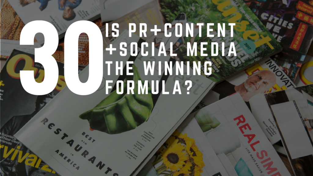 Is PR + Content + Social Media The Winning Formula?
