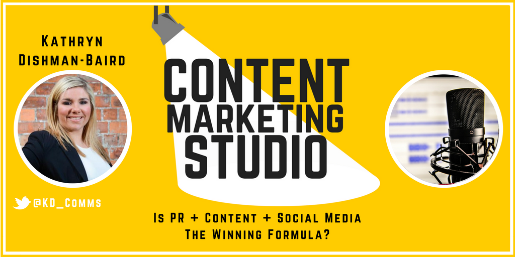 Episode 30 - Kathryn Disham-Baird from KD Communications on The Content Marketing Studio