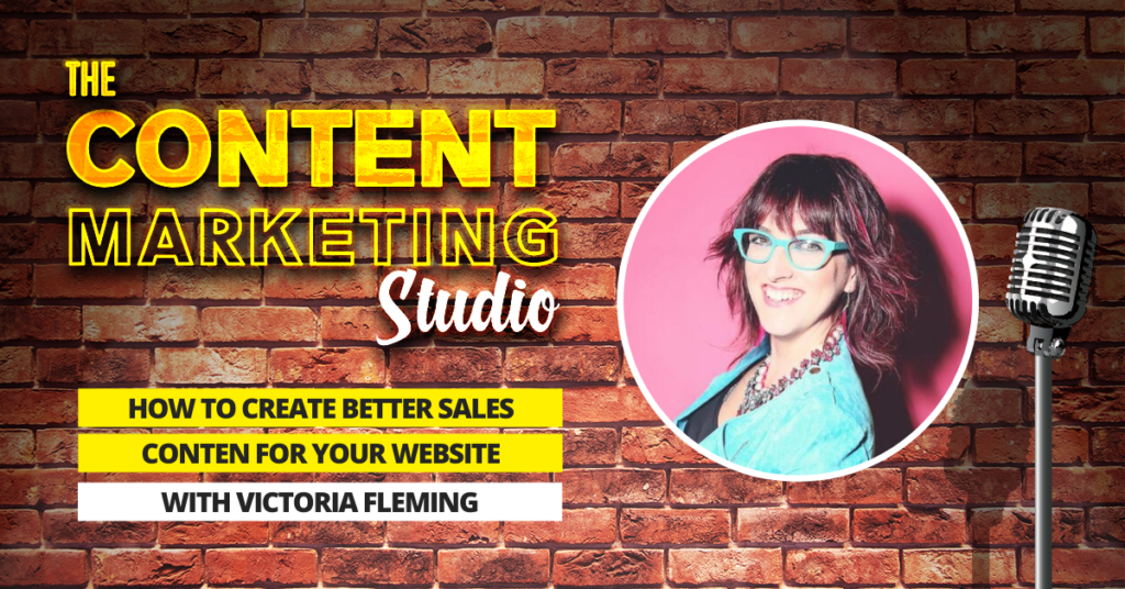 Photo of brick wall with stand up microphone and text overlay reading How To Create Better Sales Content For Your Website With Victoria Fleming