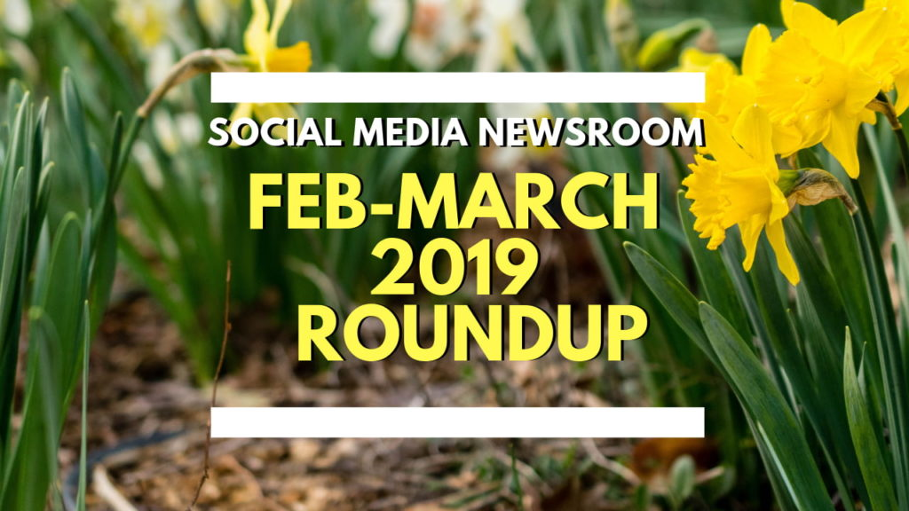 Social Media News Round Up – February March 2019