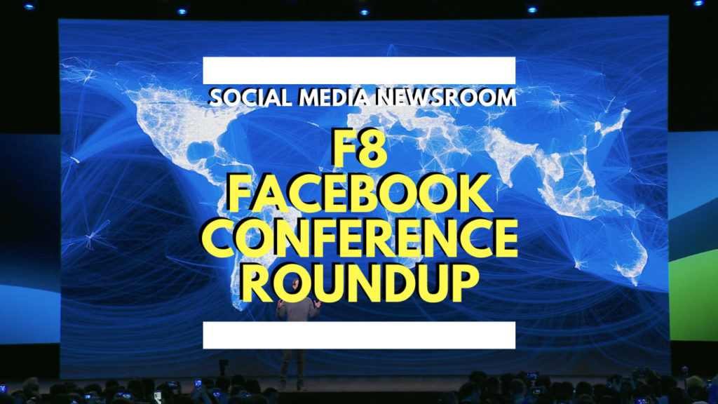 F8 Facebook Conference 2019 Round Up