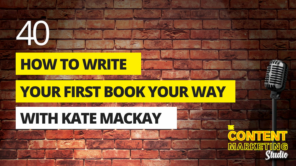How To Write Your First Book Your Way