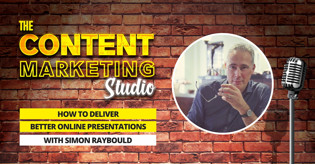 Simon Raybould founder of Presentation Genius on The Content Marketing Studio - with Pascal Fintoni