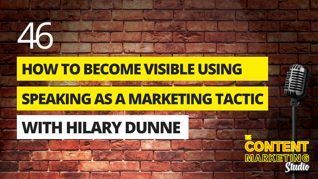 How To Become More Visible Using Speaking As A Marketing Tactic