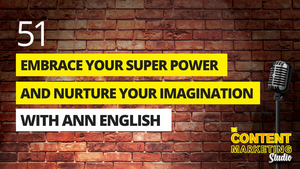 How To Embrace Your Super Power And Nurture Your Imagination