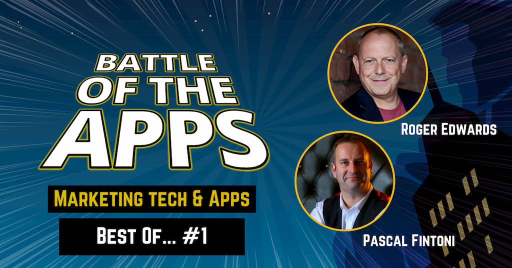 Roger Edwards and Pascal Fintoni from Two Geeks And A Marketing Podcast on Battle of the Apps