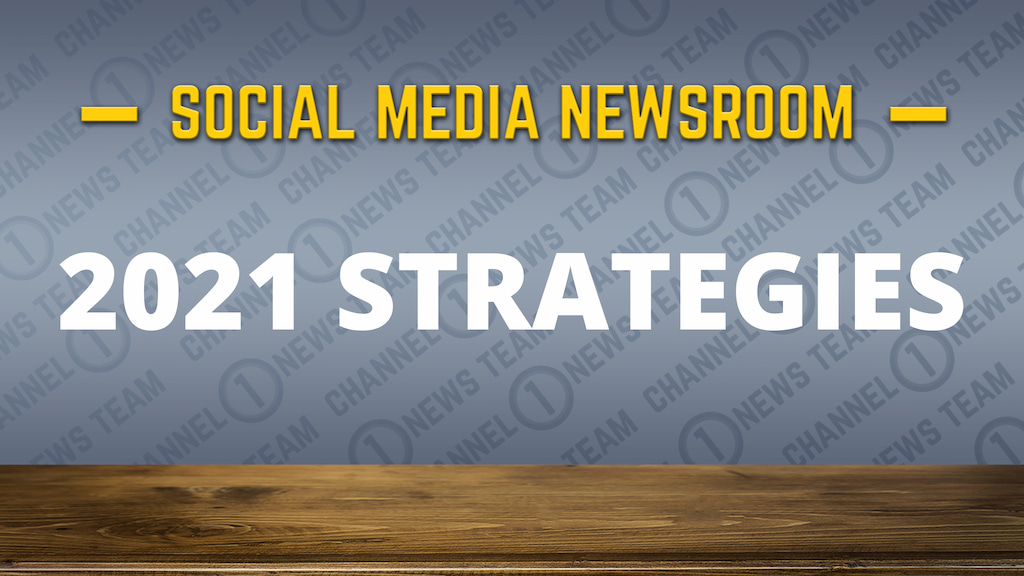 Social Media News Round Up – 2021 Strategies and Tactics