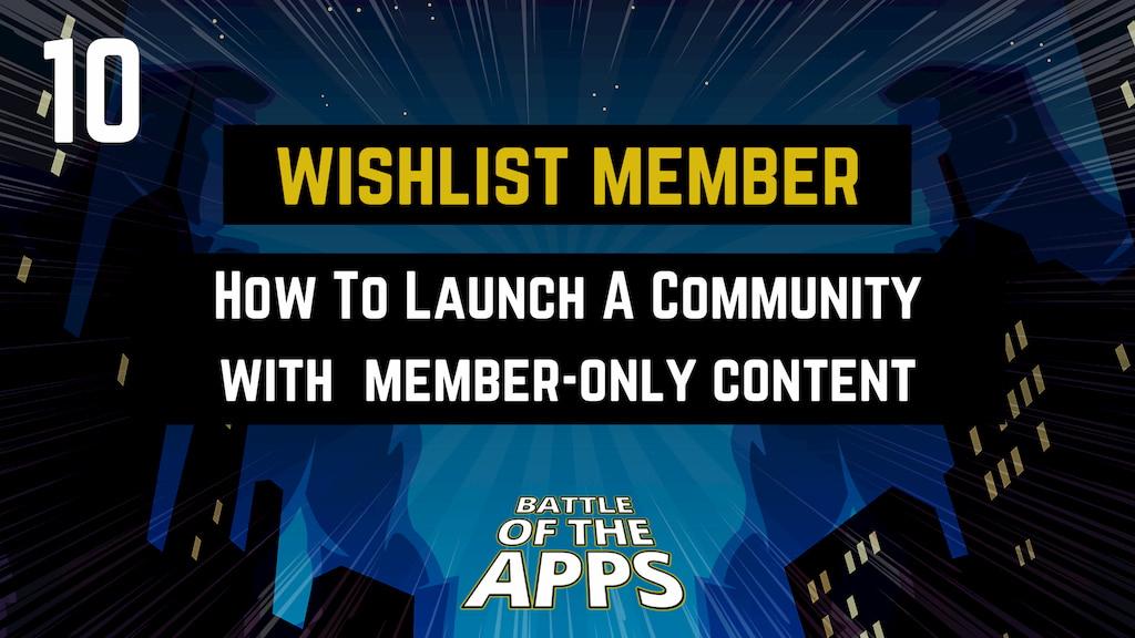 WISHLIST MEMBER - How To Launch A Community With Member-Only Content