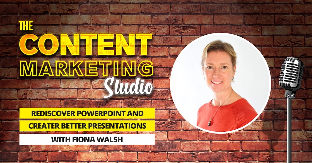 Fiona Walsh Powerpoint Consultant and founder of Imagine Coaching on The Content Marketing Studio with Pascal Fintoni