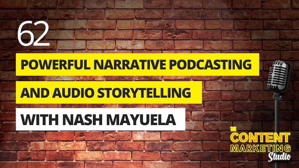 The Power Of Narrative Podcasting and Audio Storytelling