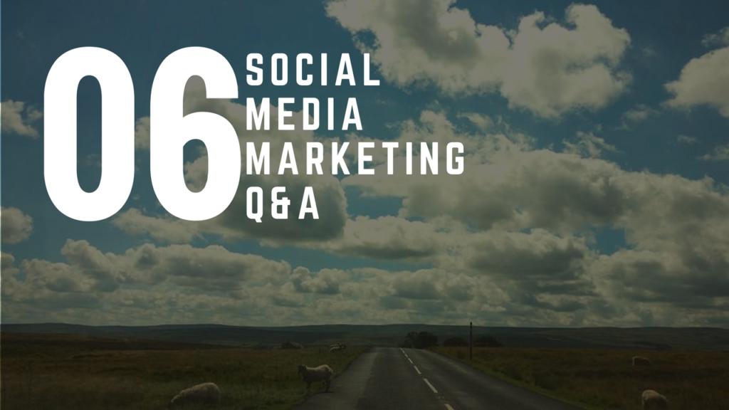 Social Media Marketing Q&A