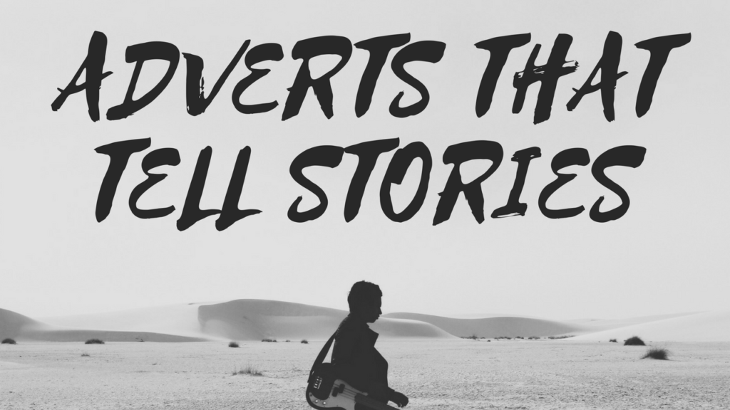Adverts That Tell Stories